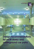 Design Recommendations For Multi Storey And Underground Car Parks